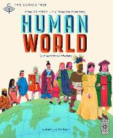 Curiositree: Human World: A visual history of humankind - Curiositree (Paperback)