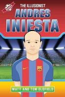 Andres Iniesta: The Illusionist (Paperback)
