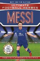 Messi (Ultimate Football Heroes) - Collect Them All! - Ultimate Football Heroes (Paperback)