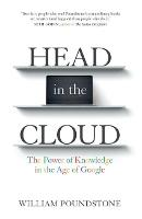 Head in the Cloud: The Power of Knowledge in the Age of Google (Paperback)