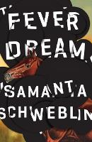 Fever Dream (Paperback)