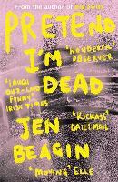 Pretend I'm Dead (Paperback)