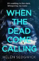 When the Dead Come Calling (Hardback)