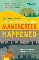 Manchester Happened (Paperback)