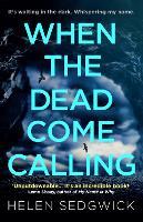 When the Dead Come Calling (Paperback)