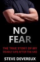 No Fear: The True Story of My Deadly Life After the SAS (Paperback)