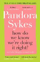 How Do We Know We're Doing It Right?: The Sunday Times bestselling essay collection (Paperback)