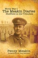 World War One - The Meakin Diaries