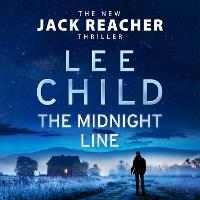 The Midnight Line: (Jack Reacher 22) - Jack Reacher (CD-Audio)