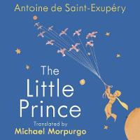 The Little Prince: A new translation by Michael Morpurgo (CD-Audio)