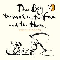 The Boy, The Mole, The Fox and The Horse (CD-Audio)