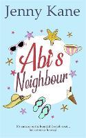 Abi's Neighbour: The Cornish Escape Series (Paperback)