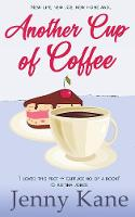 Another Cup Of Coffee: The Another Cup Series - The Another Cup Series 1 (Hardback)