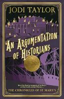 An Argumentation of Historians: The Chronicles of St. Mary's Series - The Chronicles of St. Mary's series 9 (Paperback)