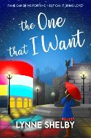 The One That I Want: The Theatreland Series - The Theatreland Series (Paperback)