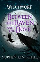 Between the Raven and the Dove (Paperback)