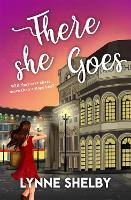 There She Goes: The Theatreland Series - The Theatreland Series (Paperback)