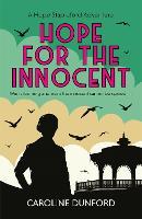 Hope for the Innocent (Hope Stapleford Adventure 1): Hope Stapleford Mystery 1 - Hope Stapleford Mystery (Paperback)