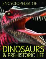 Encyclopedia of Dinosaurs and Prehistoric Life - Encyclopedia of (Paperback)