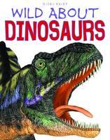 D160 Wild About Dinosaurs (Hardback)