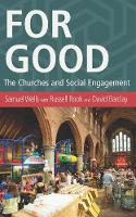 For Good: The Church and the Future of Welfare (Paperback)