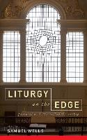 Liturgy on the Edge: Pastoral and attractional worship (Paperback)