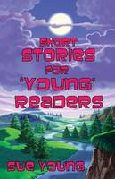Short Stories for 'Young' Readers (Paperback)