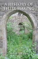 A History of Their Making: The Cummings of Altyre (Paperback)