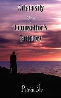 Adversity of a Counsellor's Journey