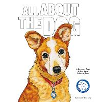 All About the Dog: A Battersea Dogs & Cats Home Colouring Book (Paperback)