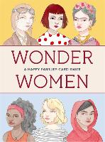 Wonder Women: A Happy Families Card Game - Magma for Laurence King