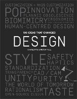 100 Ideas that Changed Design - 100 Ideas (Paperback)