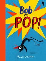 Bob Goes Pop (Hardback)