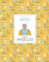 Maya Angelou (Little Guides to Great Lives)