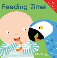 Feeding Time! - Just Like Me! 2018 4 (Board book)