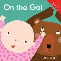 On the Go! - Just Like Me! 2018 (Board book)