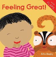 Feeling Great! - Just Like Me! 2018 (Board book)
