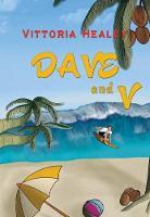 Dave and V (Hardback)