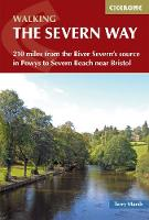 The Severn Way: 210 miles from the River Severn's source in Powys to Severn Beach near Bristol (Paperback)