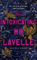 The Intoxicating Mr Lavelle (Hardback)