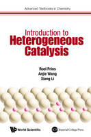 Introduction To Heterogeneous Catalysis - Advanced Textbooks in Chemistry 1 (Paperback)