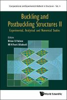 Buckling And Postbuckling Structures Ii: Experimental, Analytical And Numerical Studies - Computational and Experimental Methods in Structures 9 (Hardback)