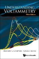 Understanding Voltammetry (Third Edition) (Hardback)