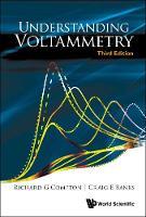 Understanding Voltammetry (Third Edition) (Paperback)