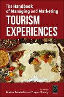 The Handbook of Managing and Marketing Tourism Experiences (Hardback)