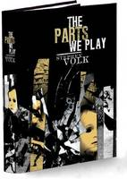 The Parts We Play (Hardback)