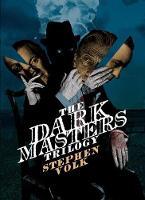 The Dark Masters Trilogy (Hardback)