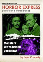 Horror Express - Midnight Movie Monographs 7 (Hardback)