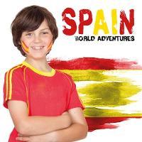 Spain - World Adventures (Hardback)
