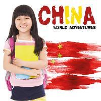 China - World Adventures (Hardback)